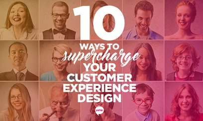 10 Ways to Supercharge Your Customer Experience