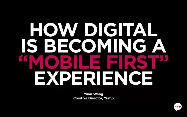 How digital is becoming a mobile first experience 1 638